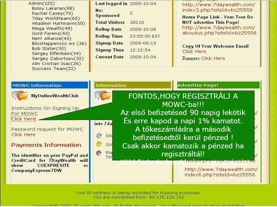 FONTOS,HOGY REGISZTRÁLJ A MOWC-ba!!.