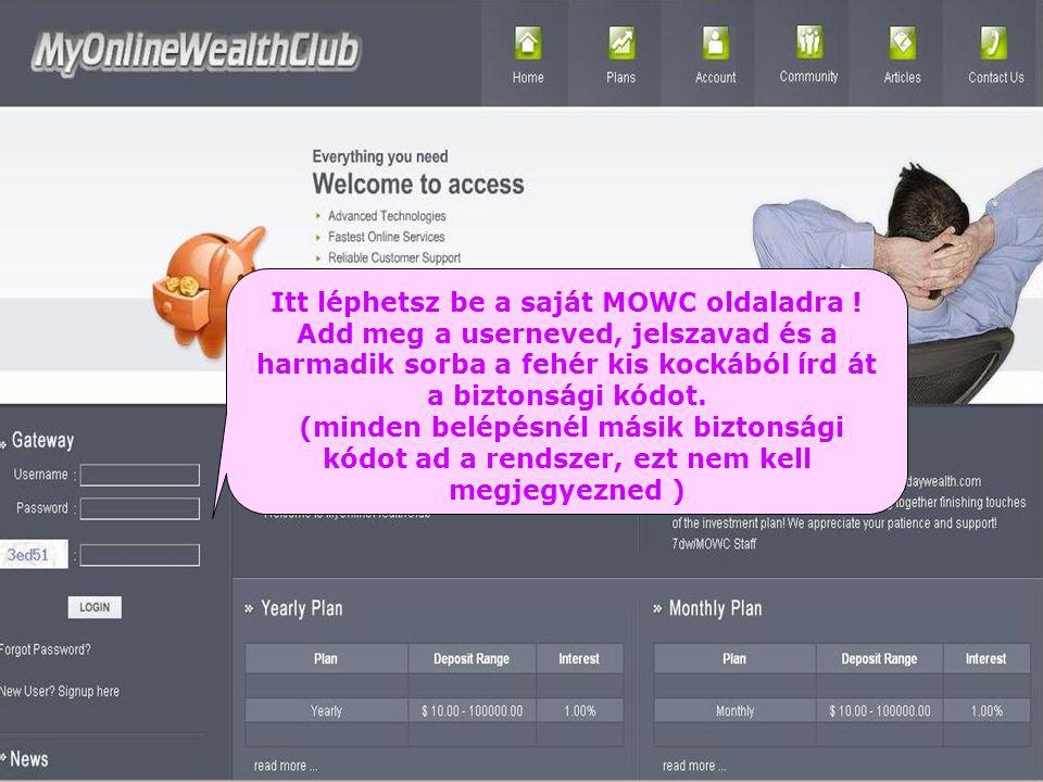Itt léphetsz be a saját MOWC oldaladra .