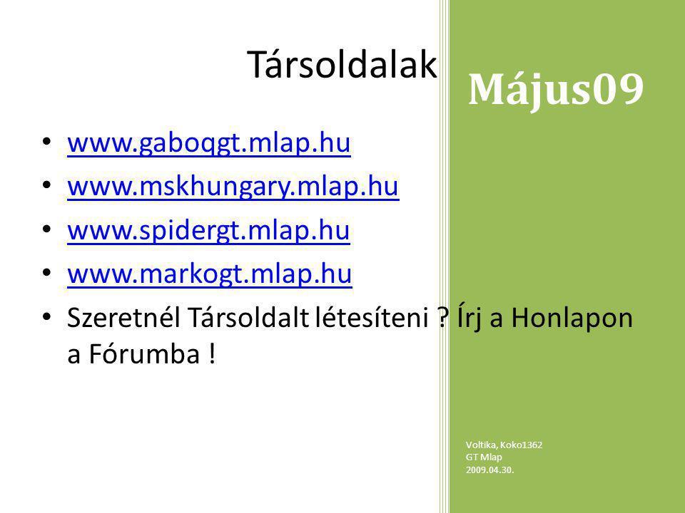 Május09 Voltika, Koko1362 GT Mlap 2009.04.30.I. Metin 2 II.