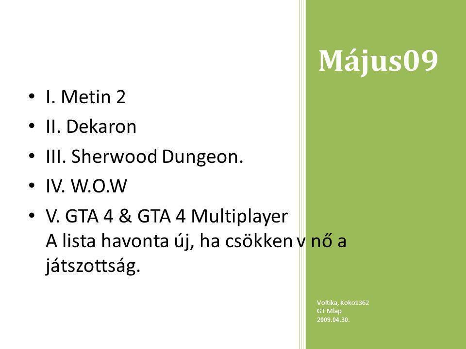 Május09 Voltika, Koko1362 GT Mlap 2009.04.30. I. Metin 2 II.