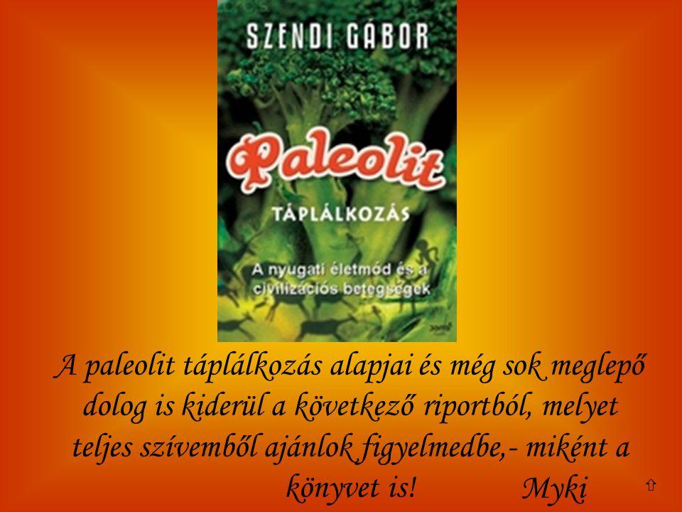 A mostanában hirdetett egészséges táplálkozás elveitől merőben eltérő étkezési rendszerről írt könyvet Szendi Gábor pszichológus.