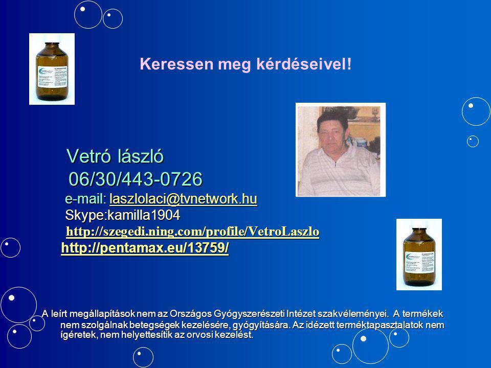 Keressen meg kérdéseivel! Vetró lászló Vetró lászló 06/30/443-0726 06/30/443-0726 e-mail: laszlolaci@tvnetwork.hu e-mail: laszlolaci@tvnetwork.hulaszl