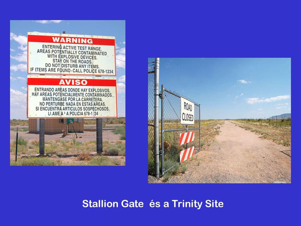 Stallion Gate és a Trinity Site