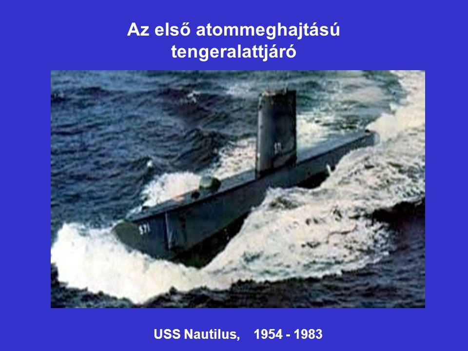 Az első atommeghajtású tengeralattjáró USS Nautilus, 1954 - 1983