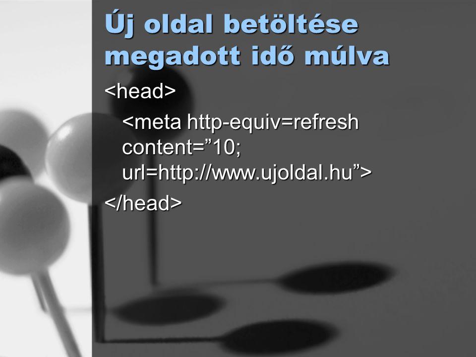 Új oldal betöltése megadott idő múlva <head> </head>