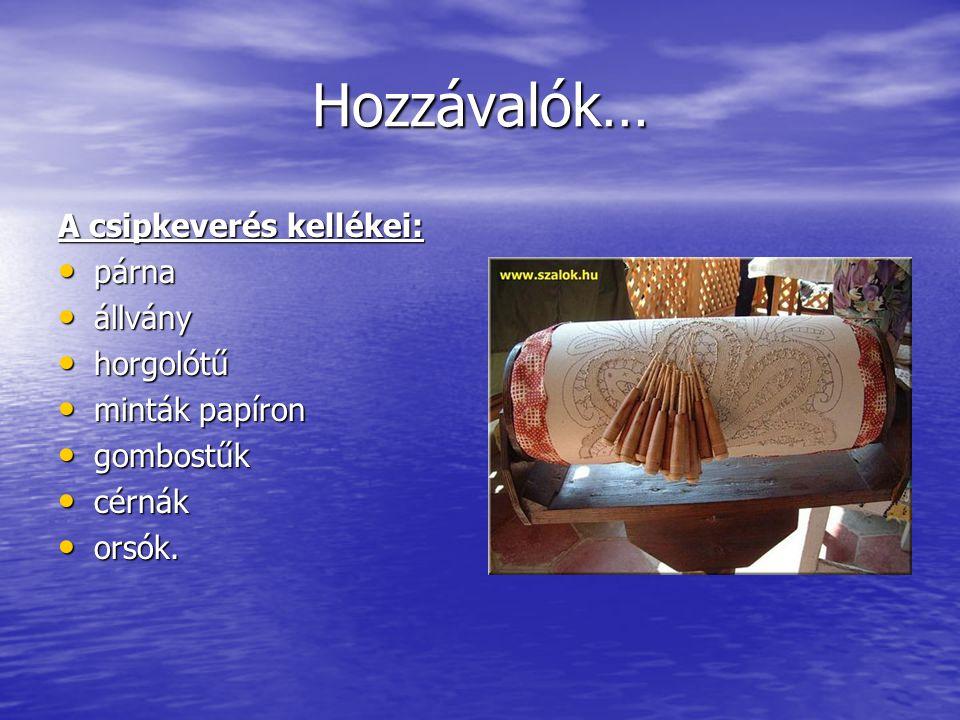 A csipke két alapvető fajtája a varrott és a vert csipke, melyek között a különbség az elkészítés módjában mutatkozik. Míg a varrott csipke egyetlen s