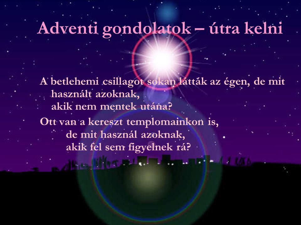 Adventi gondolatok – szívünk mélye A fény mindig lehet egy kicsit fényesebb, a szeretet nagyobb, az imádás mélyebb, s az allelujánk is mindig növekedh