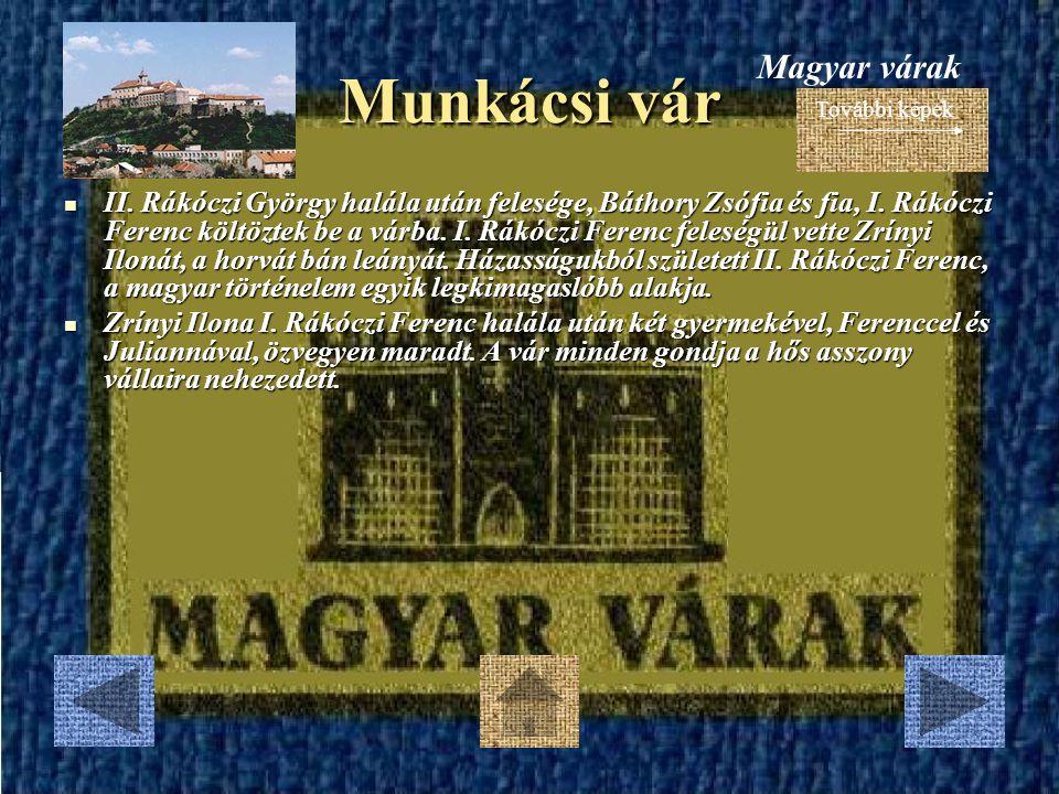 Sárospataki vár Az együttes a XV.század végétől 1660-ig fokozatosan épült ki.