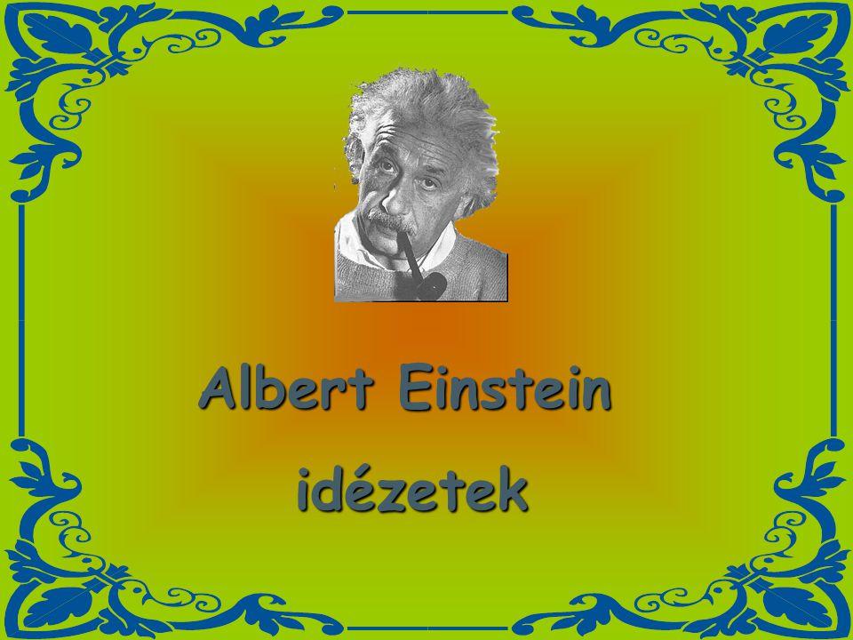 Albert Einstein idézetek idézetek
