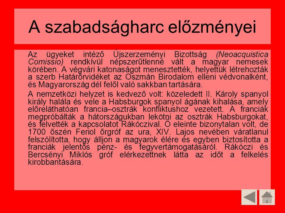 Az ügyeket intéző Újszerzeményi Bizottság (Neoacquistica Comissio) rendkívül népszerűtlenné vált a magyar nemesek körében. A végvári katonaságot menes