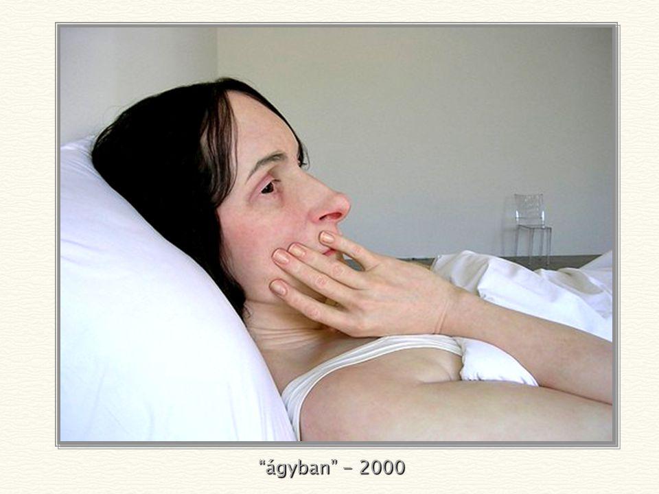 """""""anyóka az ágyban"""" - 2001"""
