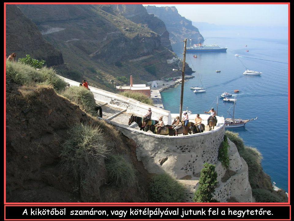 A kikötő:SKALA föniciai,dór,bizánci és római hajókat fogadott egykor.