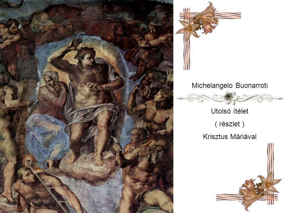 Michelangelo Buonarroti Utolsó ítélet