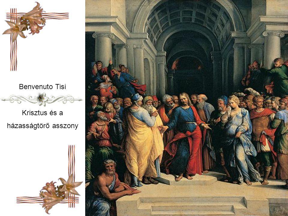Benvenuto Tisi Krisztus és a házasságtörő asszony