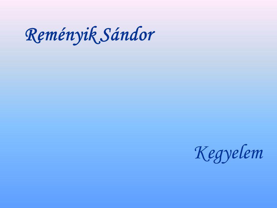 Reményik Sándor Kegyelem