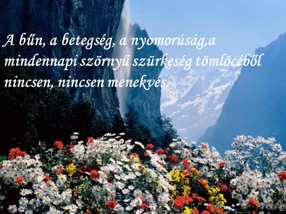 mindegy, mindhiába:
