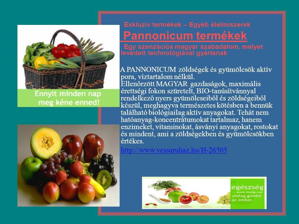 Exkluzív termékek – Egyéb élelmiszerek Pannonicum termékek Egy szenzációs magyar szabadalom, melyet levédett technológiával gyártanak A PANNONICUM zöl