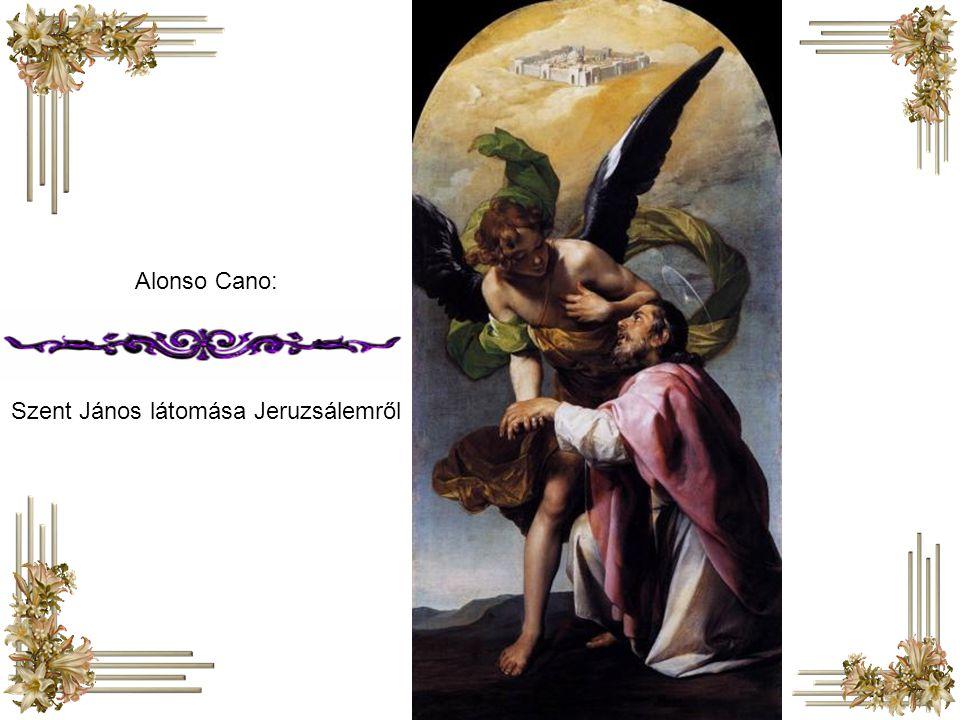 Alonso Cano: Szent János látomása Jeruzsálemről