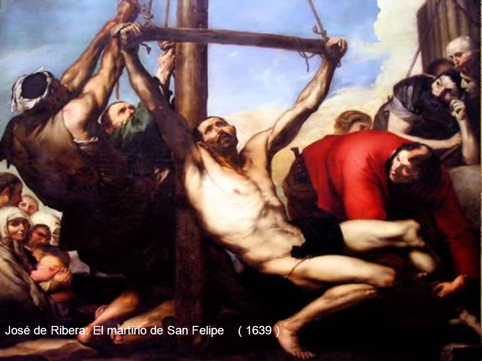 José de Ribera: El martirio de San Felipe ( 1639 )