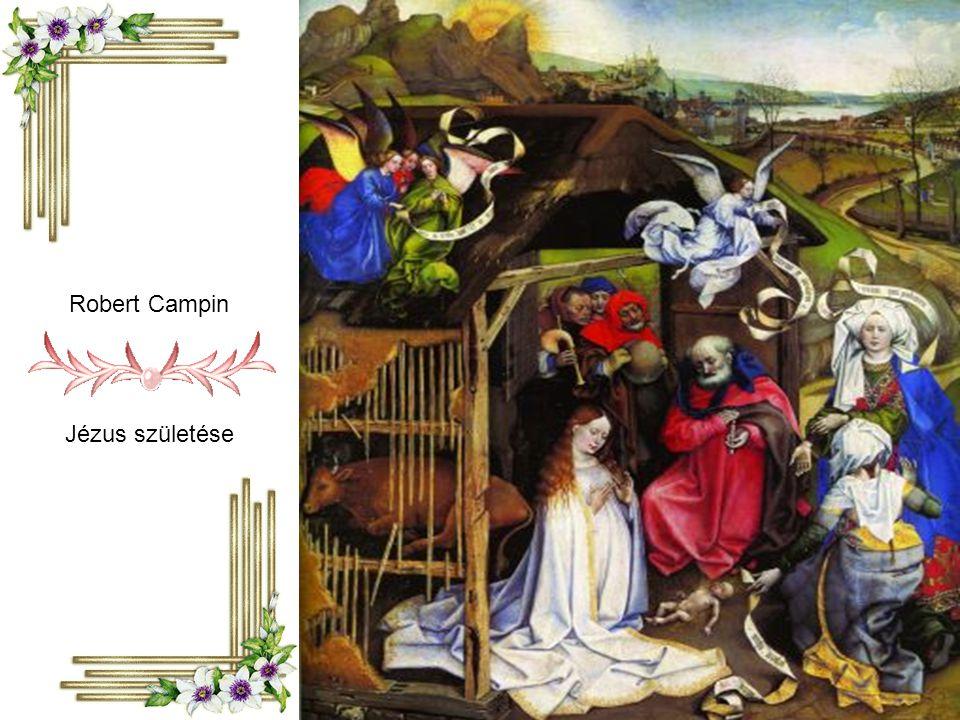 Robert Campin Jézus születése