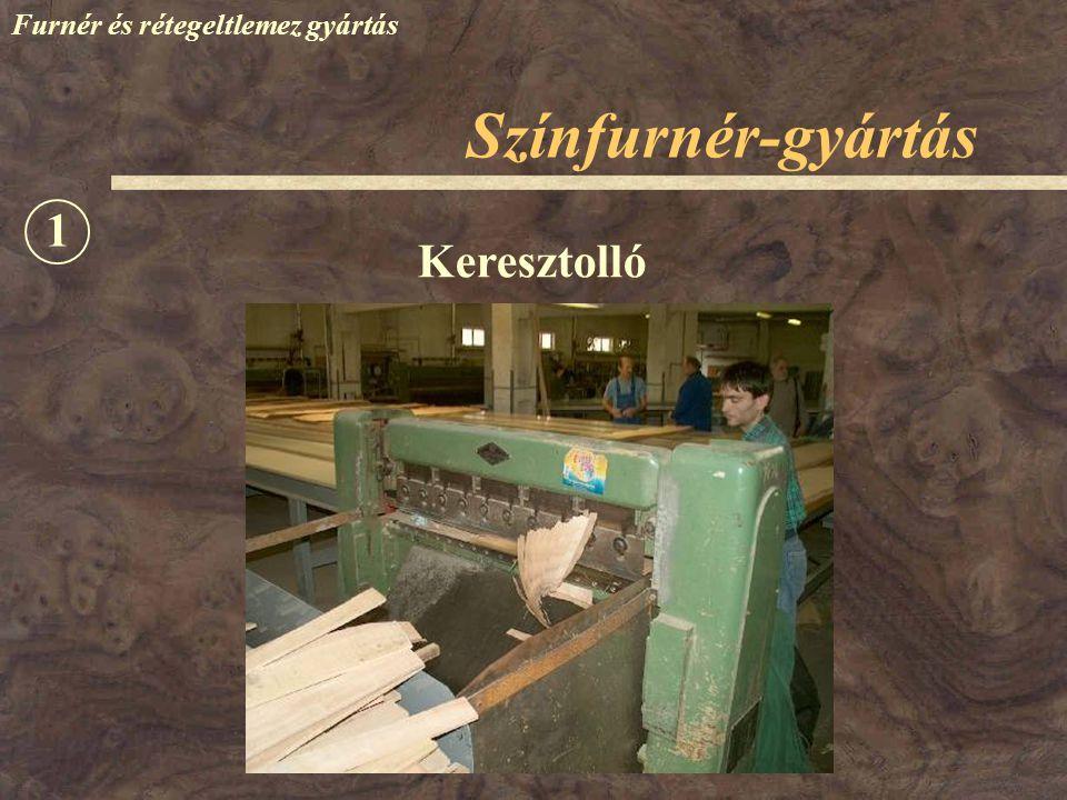 Színfurnér-gyártás Furnér és rétegeltlemez gyártás Keresztolló 1