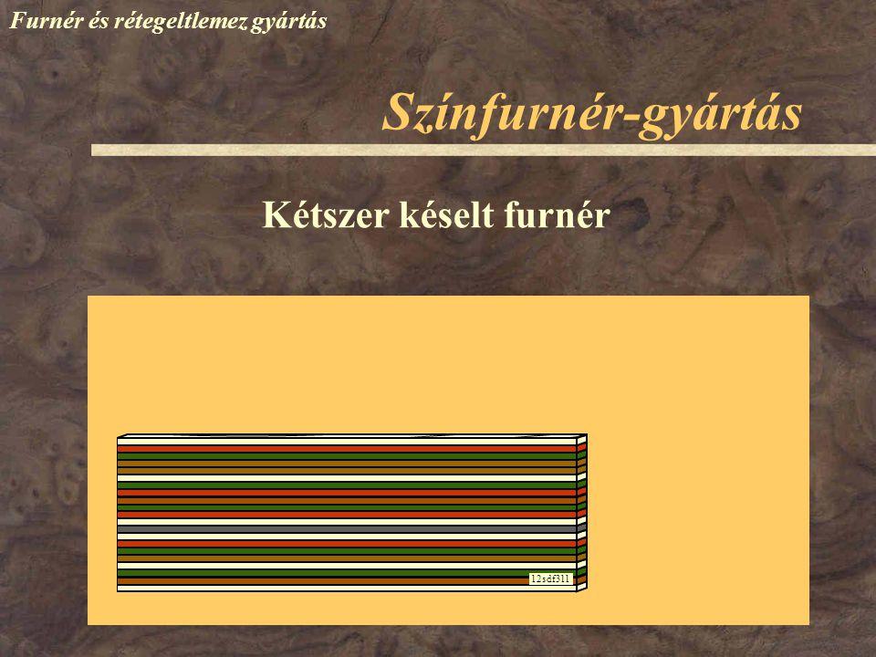 Színfurnér-gyártás Furnér és rétegeltlemez gyártás Kétszer késelt furnér 12sdf311