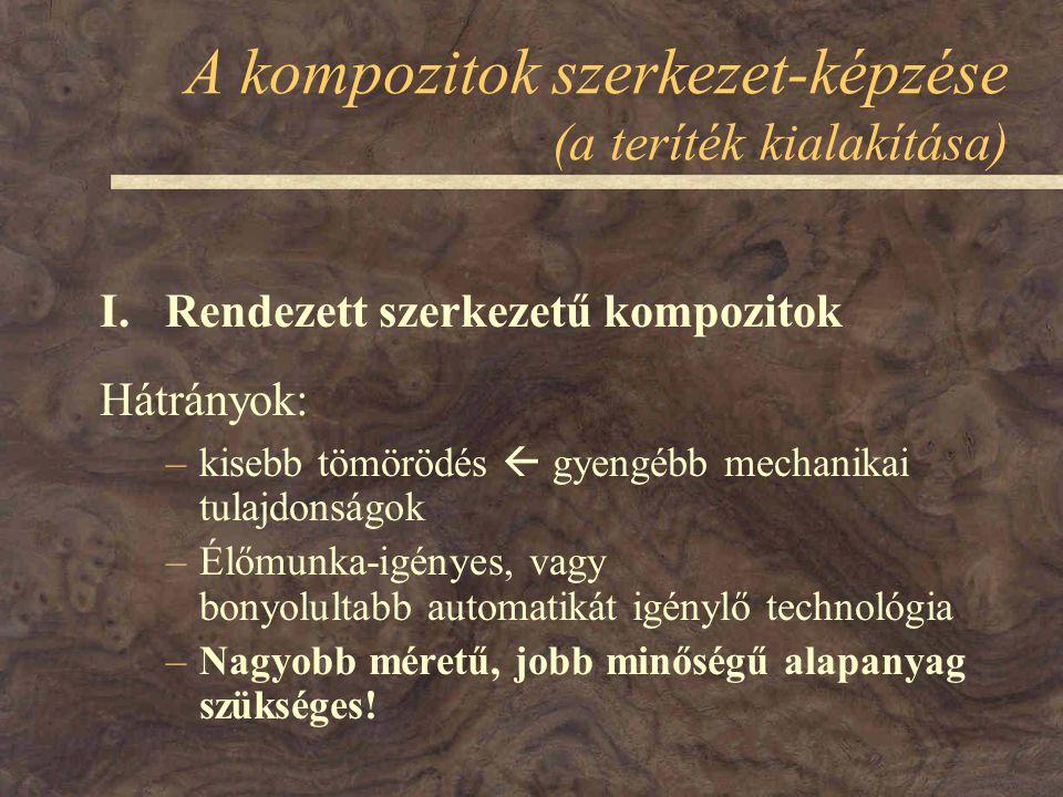 A kompozitok szerkezet-képzése (a teríték kialakítása) I.