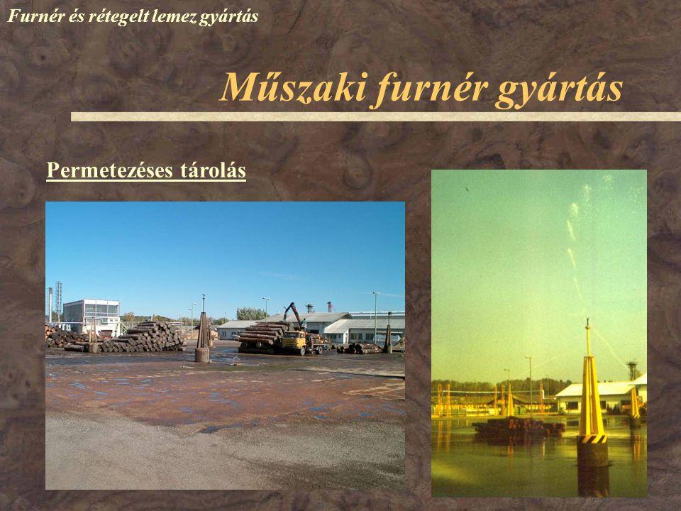 Műszaki furnér gyártás Furnér és rétegelt lemez gyártás Permetezéses tárolás