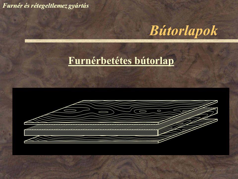 Bútorlapok Furnér és rétegeltlemez gyártás Furnérbetétes bútorlap
