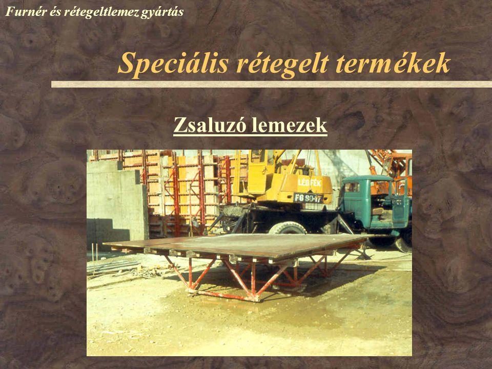 Furnér és rétegeltlemez gyártás Zsaluzó lemezek Speciális rétegelt termékek