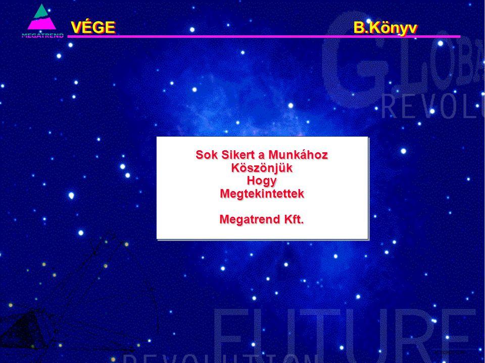 86. IS2PRI2 02/96 VÉGE B.Könyv Sok Sikert a Munkához KöszönjükHogyMegtekintettek Megatrend Kft. Sok Sikert a Munkához KöszönjükHogyMegtekintettek Mega