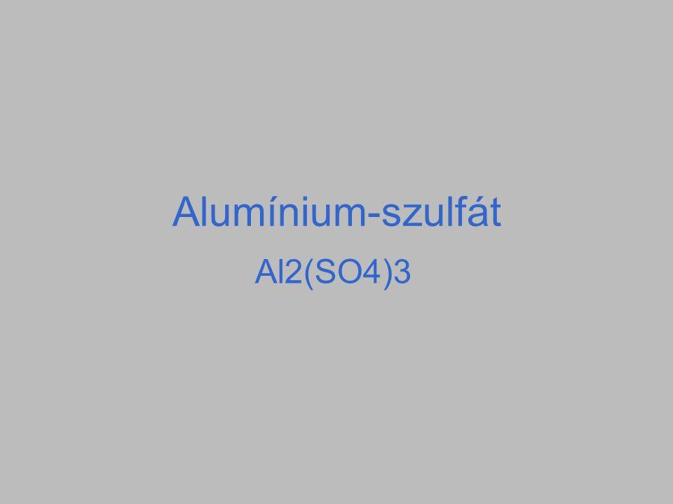 Alumínium-szulfát Al2(SO4)3
