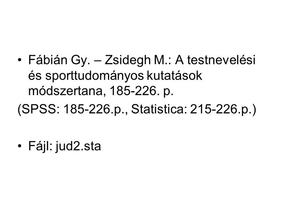 Fábián Gy. – Zsidegh M.: A testnevelési és sporttudományos kutatások módszertana, 185-226.
