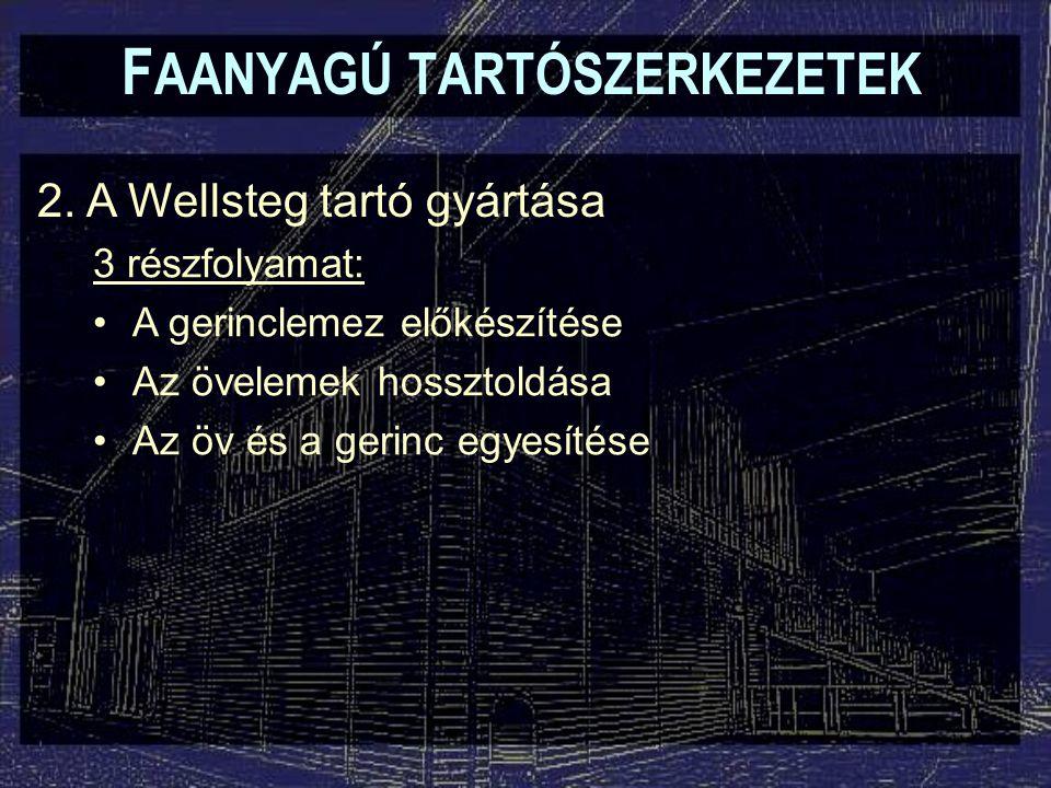 F AANYAGÚ TARTÓSZERKEZETEK 2.