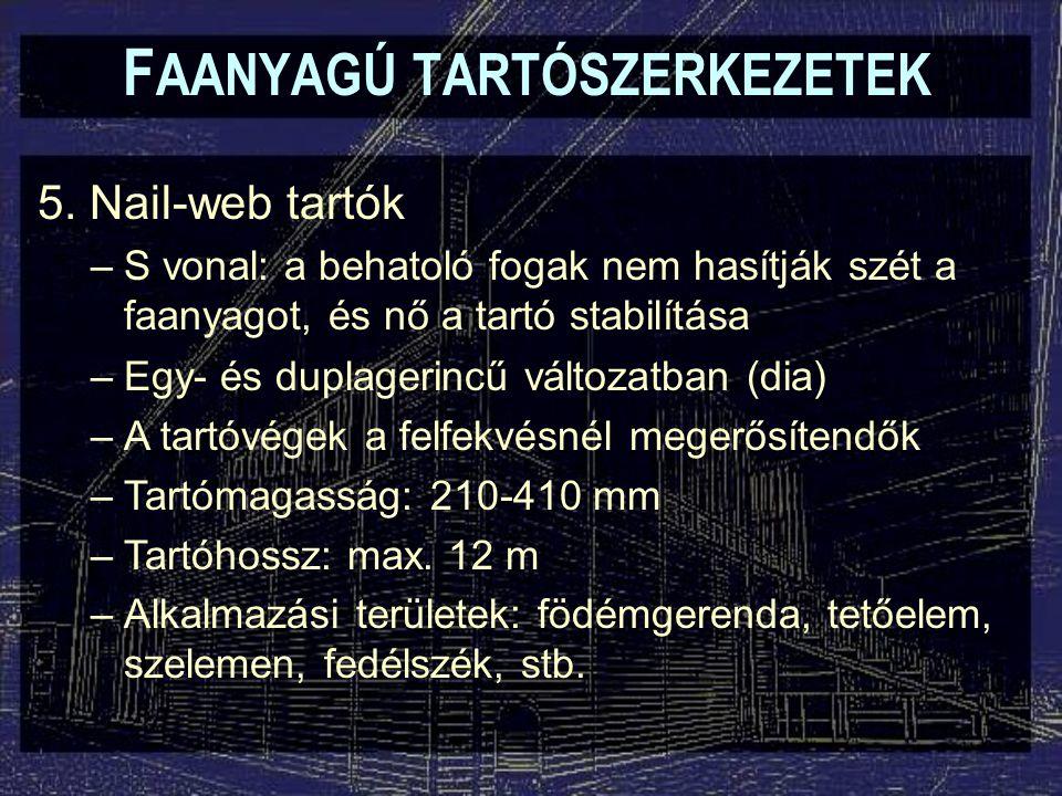 F AANYAGÚ TARTÓSZERKEZETEK 5.