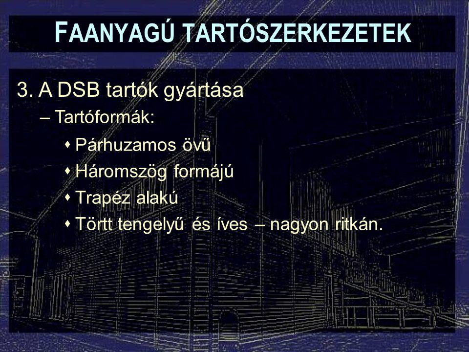 F AANYAGÚ TARTÓSZERKEZETEK 3.