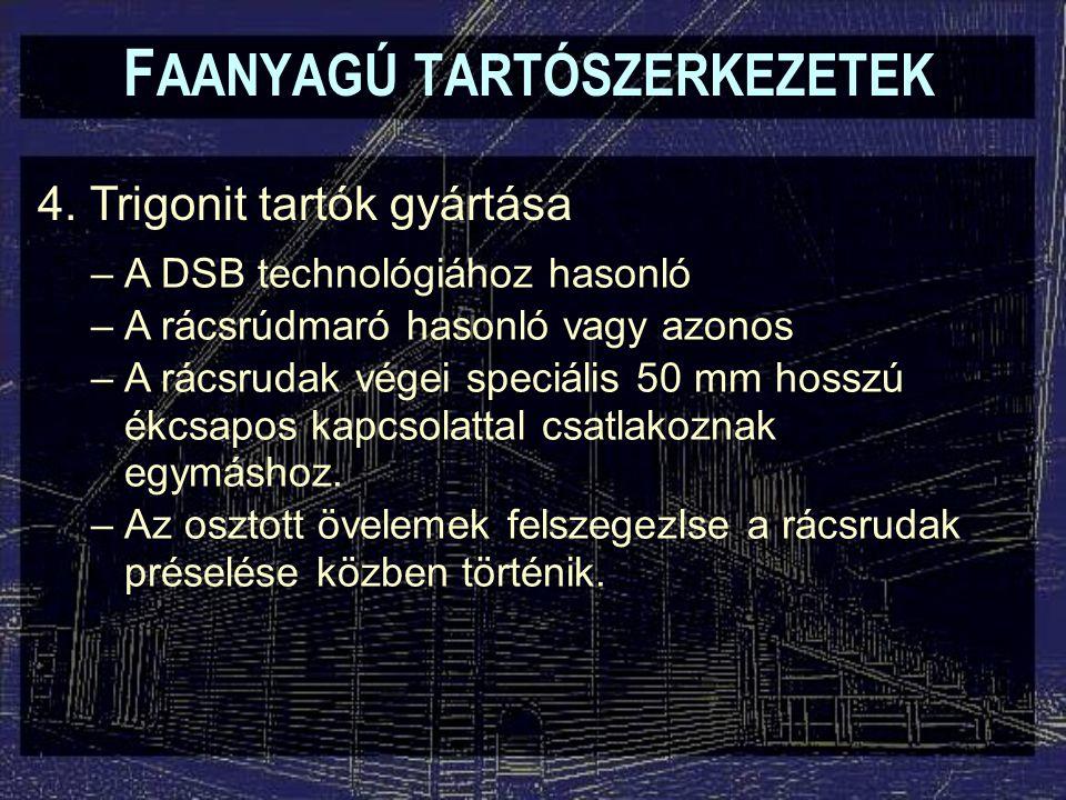F AANYAGÚ TARTÓSZERKEZETEK 4.