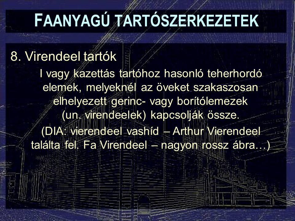 F AANYAGÚ TARTÓSZERKEZETEK 8.