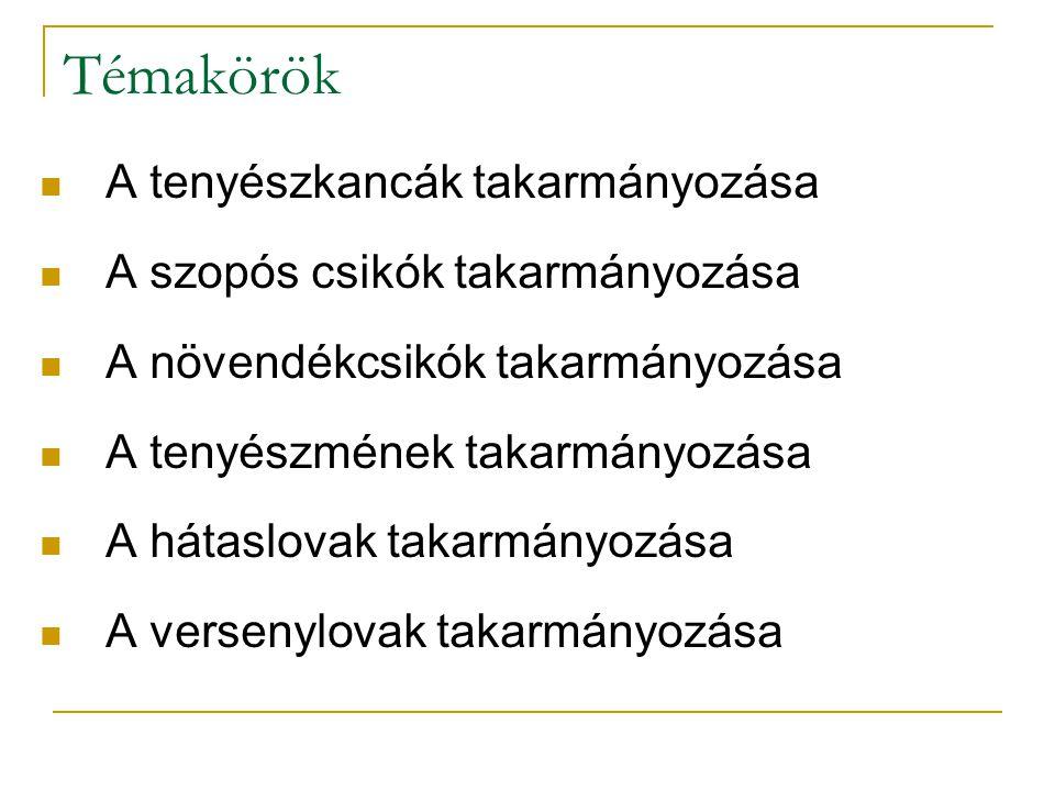 Versenylovak, sportlovak takarmányozása IV.