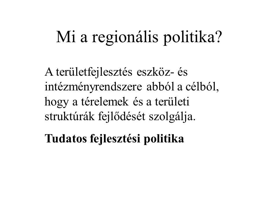 Mi a regionális politika.