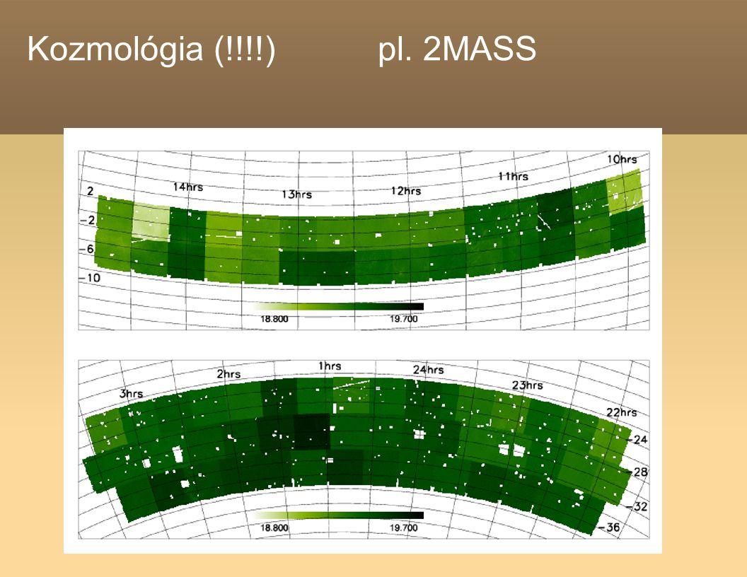 Kozmológia (!!!!) pl. 2MASS
