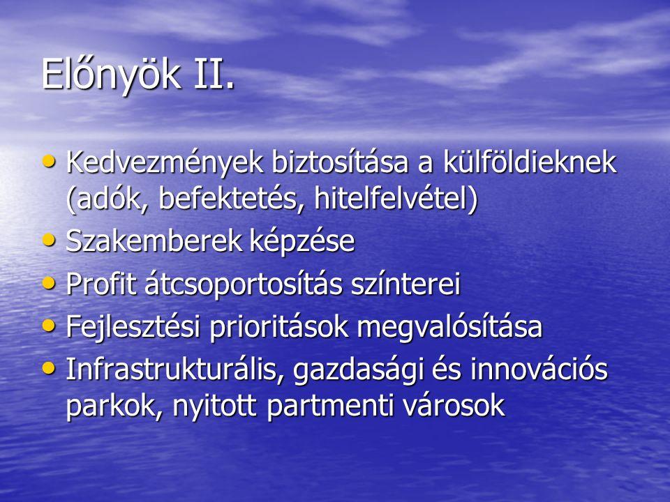 Előnyök II.