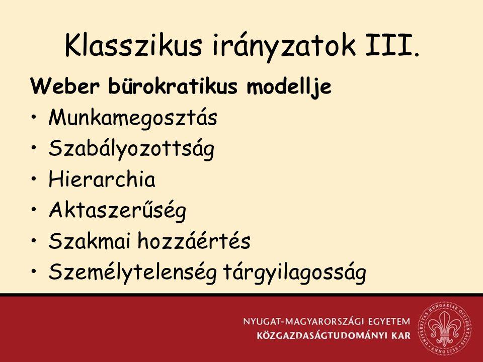 Klasszikus irányzatok III.