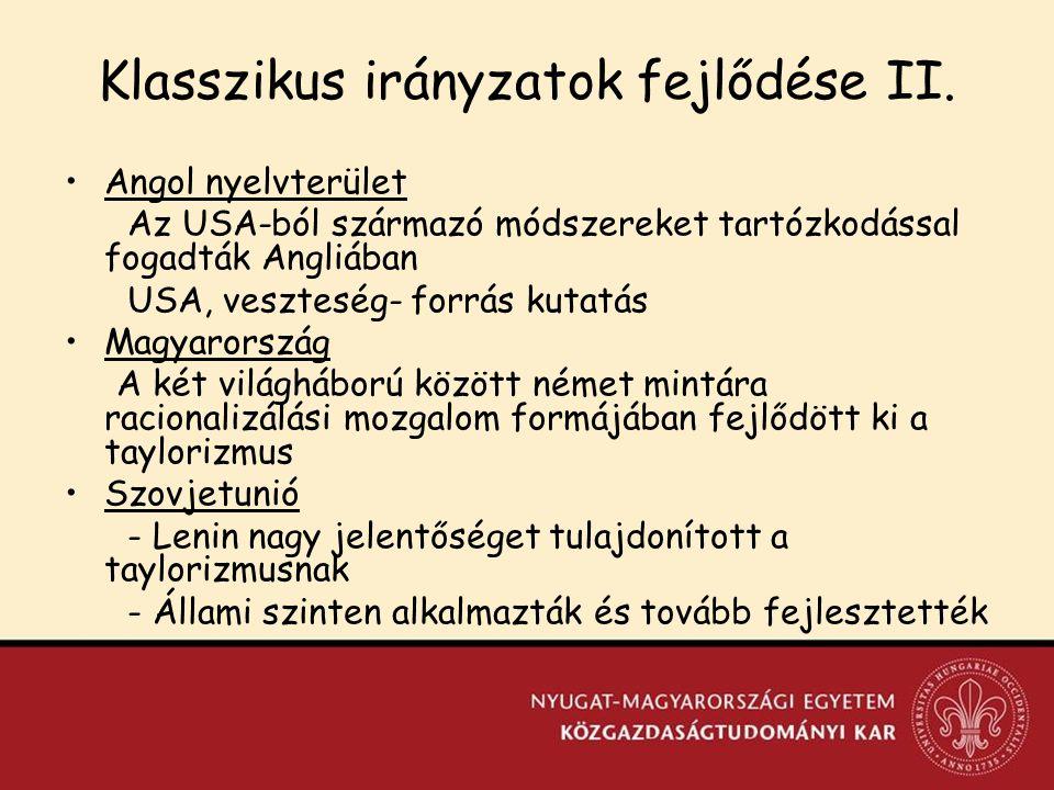 Klasszikus irányzatok fejlődése II.