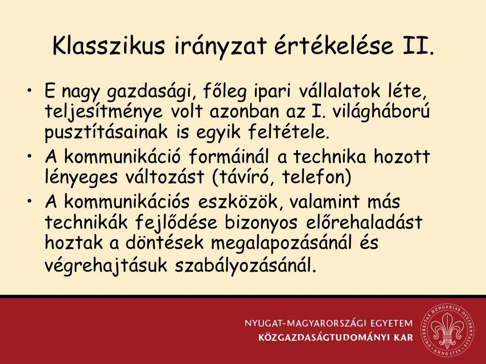 Klasszikus irányzat értékelése II.