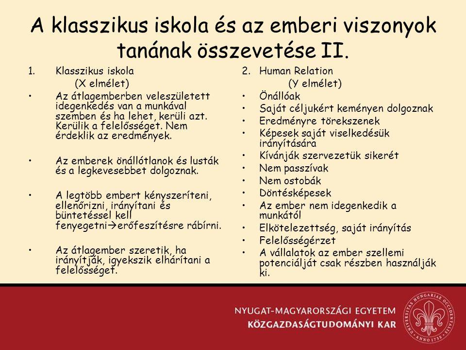 A klasszikus iskola és az emberi viszonyok tanának összevetése II.