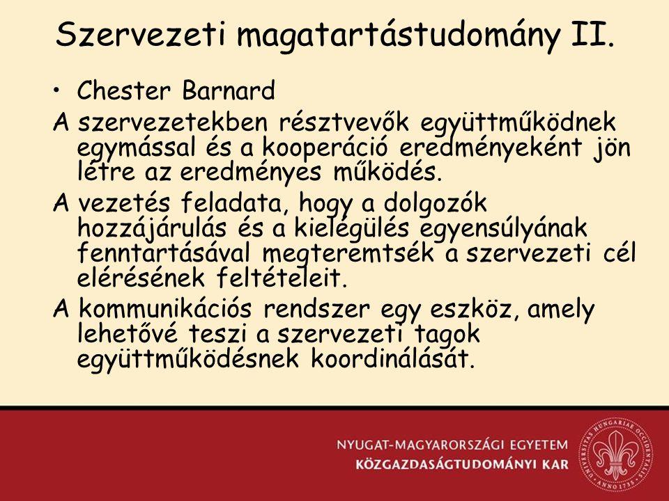 Szervezeti magatartástudomány II.