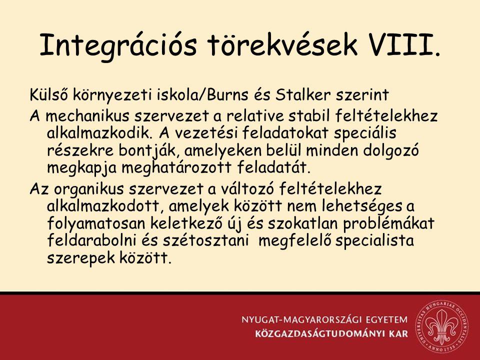 Integrációs törekvések VIII.