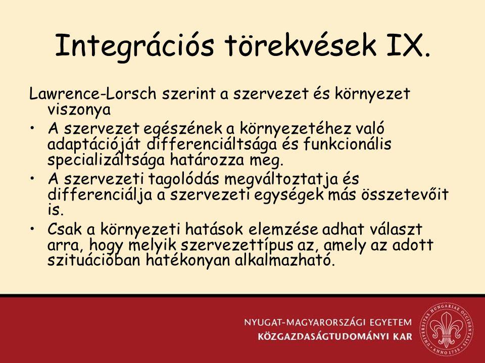 Integrációs törekvések IX.