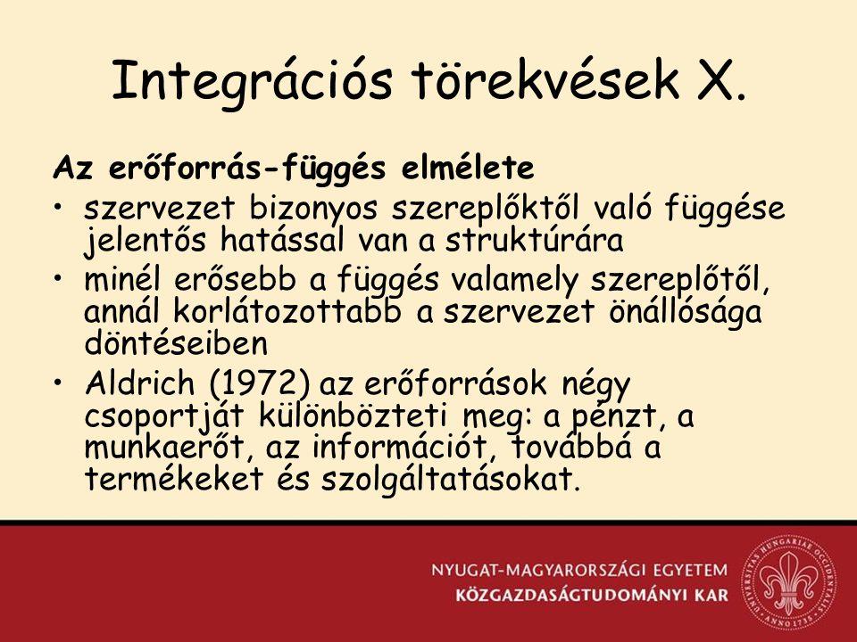 Integrációs törekvések X.
